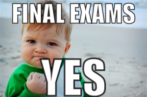 Photo Credit: https://vulcanvillage.files.wordpress.com/2011/12/final-exams-yes1.png