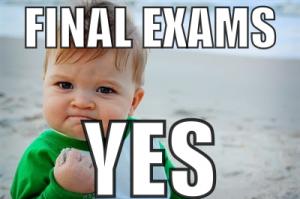Photo Credit: https://vulcanvillage.files.wordpress.com/2011/12/final-exams-yes1.png